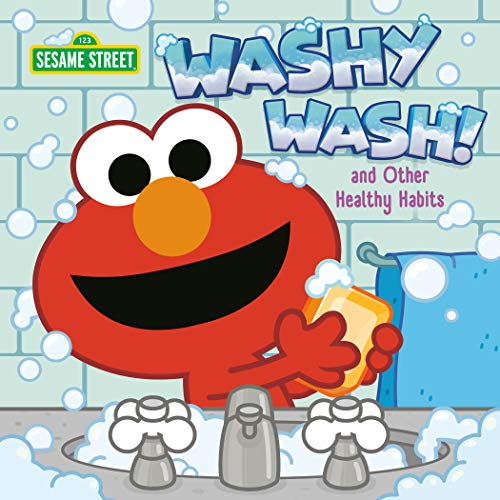 Book Cover: Washy Wash! And Other Healthy Habits