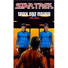 Spock doit mourir #3