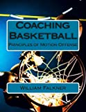 Coaching Basketball, William Faulkner, 1484871219