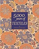 5000 Years of Textitles, Jennifer Harris, 1588342158