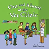 Out and About at the Vet Clinic (Field Trips)