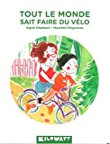 """Afficher """"Tout le monde sait faire du vélo"""""""