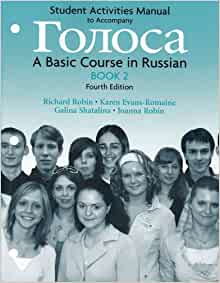 Golosa Bk. 1 : A Basic Course in Russian by Galina Shatalina, Richard M. Robin,…