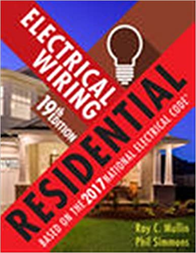 Incredible Electrical Wiring Residential Ray C Mullin Phil Simmons Wiring Cloud Toolfoxcilixyz