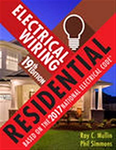 electrical wiring residential ray c mullin phil simmons rh amazon com electrical wiring residential 17th edition chapter 1 answers electrical wiring residential 17th edition chapter 4 answers