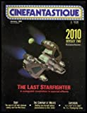CINEFANTASTIQUE - Volume 15, number 1 - January Jan 1985: The Last Starfighter; The Company of Wolves; 2010: Odyssey Two; Tales from the Darkside; Radioactive Dreams; Baby; Supergirl