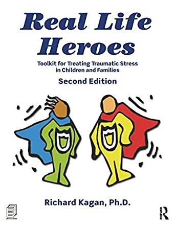 Amazon.com: Real Life Heroes: Toolkit for Treating ...