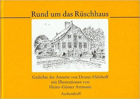 Rund Um Das Rüschhaus Gedichte Von Annette Von Droste