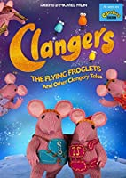 The Clangers - The Flying Froglets and Other Clangery Tales