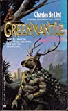Greenmantle, Charles de Lint, 0441302955