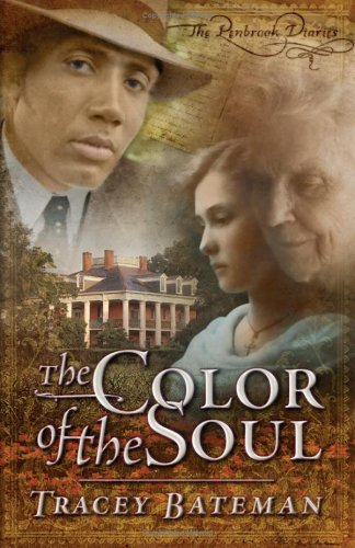 The Color of the Soul (The Penbrook Diaries, Book 1) ()