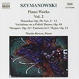 Szymanowski: Piano Works, Vol. 2