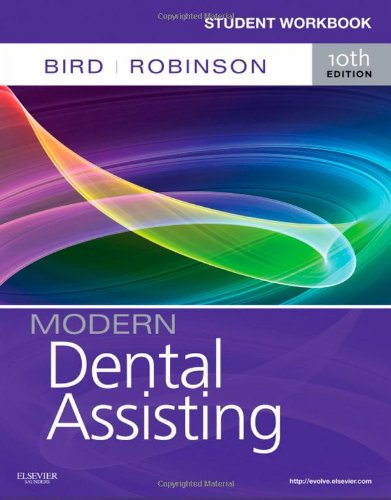 Student Workbook for Modern Dental Assisting, - Rockingham Ma