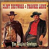 The Singing Bowboys - Eastwood and Laine