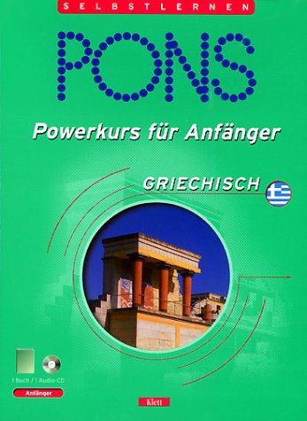 PONS Powerkurs für Anfänger, Audio-CDs m. Lehrbuch : Griechisch, 1 Audio-CD m. Lehrbuch