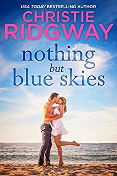 Nothing But Blue Skies by [Ridgway, Christie]