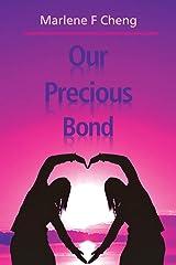 Our Precious Bond Paperback