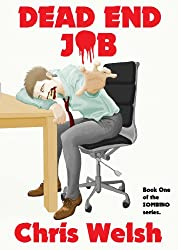 Dead End Job (Book One of the 'Zombino' series)