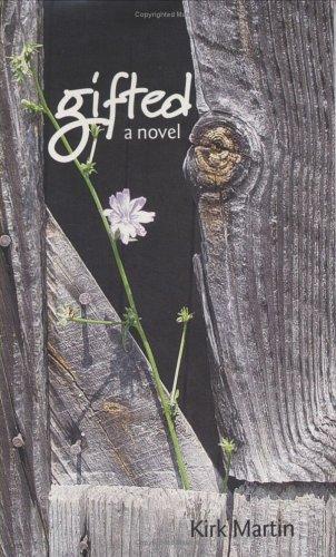Gifted: A Novel