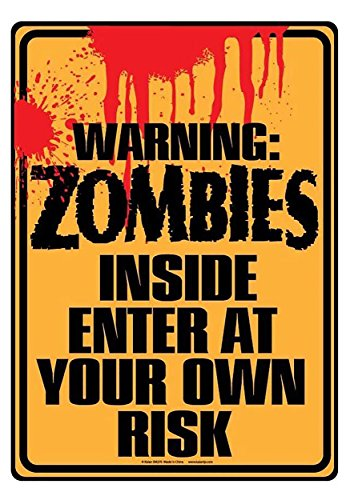 Poster Revolution Zombies Inside Sign Standard]()