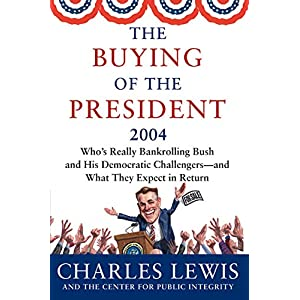 Buying of the President 2004, The