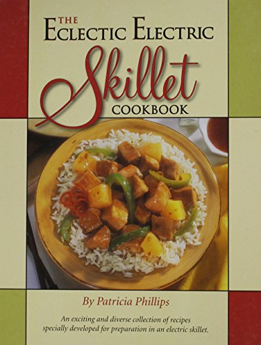 The Eclectic Electric Skillet Cookbook (Later Electric Skillet compare prices)