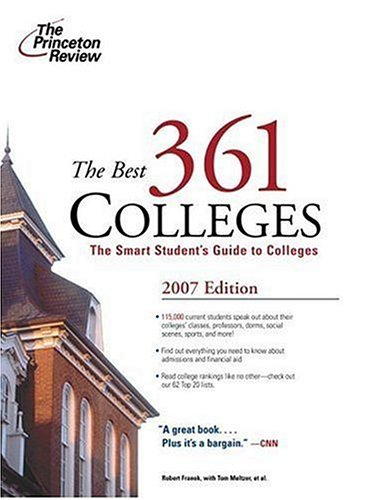 The Best 361 Colleges, 2007 Edition (College Admissions Guides) (The Best 361 Colleges)