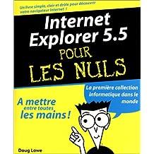 INTERNET EXPLORER 5.5 POUR LES NULS