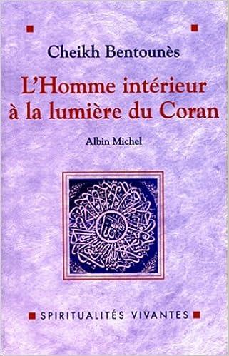 L\'homme intérieur à la lumière du Coran: Amazon.co.uk: Adda ...