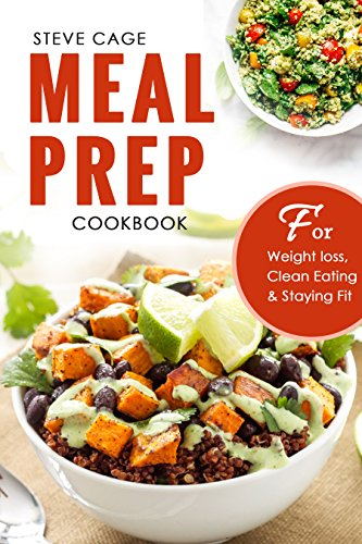 meal prep cookbook beginners guide to meal prepping weight loss