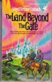 The Land Beyond the Gate, Lloyd A. Eshbach, 0345316479