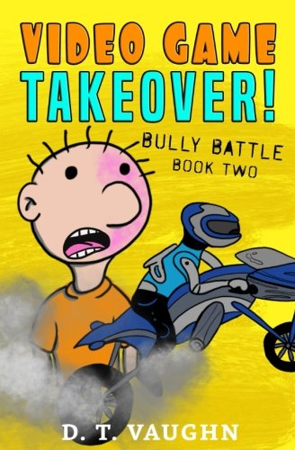 Video Game Takeover 2: Bully Battle (Volume 2)