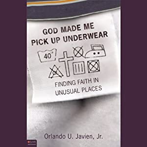 God Made Me Pick Up Underwear Audiobook