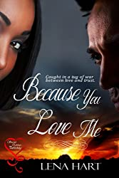 Because You Love Me (English Edition)