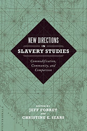 New Directions in Slavery Studies: Commodification, Community, and Comparison