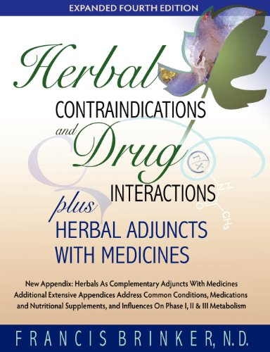 (Herbal Contraindications and Drug Interactions: Plus Herbal Adjuncts with Medicines, 4th Edition)