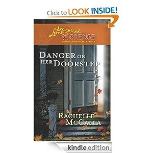 Danger on Her Doorstep (Love Inspired Suspense) Rachelle McCalla