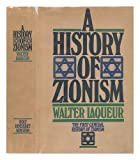 A History of Zionism, Walter Laqueur, 0030916143