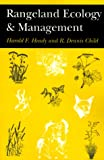 Rangeland Ecology and Management, Harold F. Heady and R. Dennis Child, 0813337992