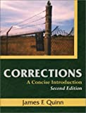 Corrections : A Concise Introduction, Quinn, James F., 1577662466