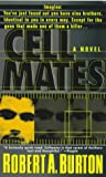 Cellmates, Robert A. Burton, 0440226562