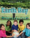 Earth Day (Celebrations in My World (Paperback))