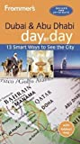 Frommer s Dubai and Abu Dhabi day by day