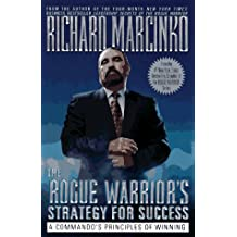 The Rogue Warriors Strategy For Success