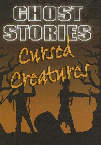 Download Cursed Creatures (Ghost Stories) ePub fb2 book
