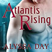 Atlantis Rising: Warriors of Poseidon, Book 1 | Alyssa Day