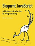 Eloquent JavaScript: A Modern Introduction to
