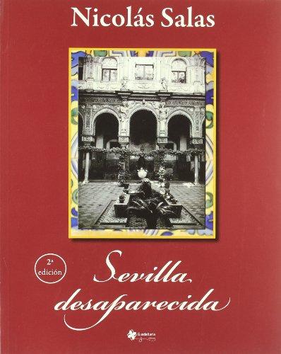 Descargar Libro Sevilla Desaparecida Nicolas Salas