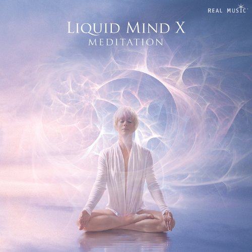 Liquid Mind X: Meditation