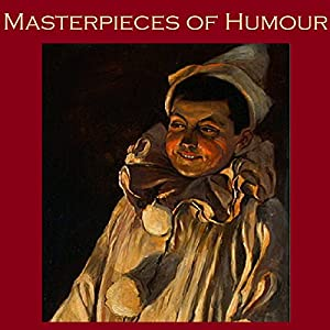 Masterpieces of Humour Audiobook